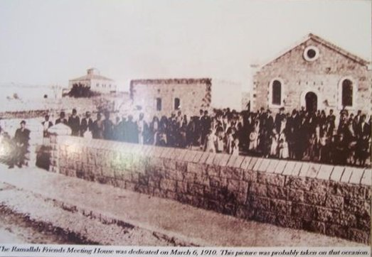 Ramallah - رام الله : Ramallah Friends Meeting House dedication, 1910