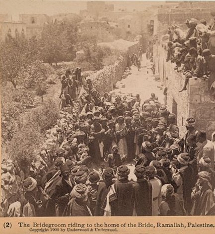 Ramallah - رام الله : A WEDDING AT RAMALLAH, PALESTINE (ca. 1900) - The bridegroom riding to the home of the bride